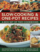 Slow-Cooking & One Pot Recipes : 400 Fantastic Dishes for the Slow Cooker, Oven