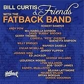 Bill Curtis & Friends With The Fatback Band - Bill Curtis & Friends With The Fat