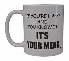 Funny Coffee Mug Cup Best Gag Gift Idea Its Your Meds Doctor Nurse Joke Happy