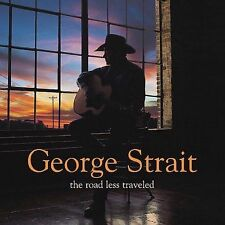 The Road Less Traveled by George Strait (CD, Nov-2001, MCA Nashville)