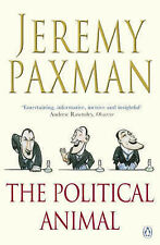 The Political Animal: An Anatomy, Paxman, Jeremy, New Book