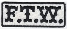 FTW (black/white) Motorcycle Biker Vest Patch