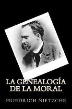 La Genealogia de la Moral (Spanish Edition) by Friedrich Nietzche (2016,...