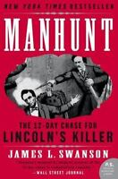 MANHUNT The 12-Day Chase Search for Abraham Lincoln's Killer FREE SHIPPING