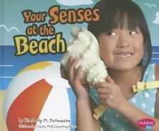 Your Senses at the Beach (Out and About With Your Senses)-ExLibrary