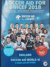 SOCCER AID FOR UNICEF 2018 ENGLAND V SOCCER AID WORLD XI  Matchday Programme
