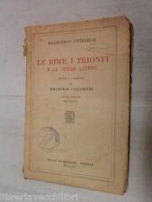 LE RIME I TRIONFI E LE OPERE LATINE Francesco Petrarca Le Monnier 1940 libro di