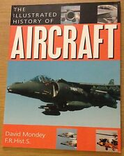 THE ILLUSTRATED HISTORY OF AIRCRAFT David Mondey Book (Paperback)