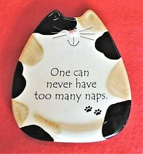 "Cat Wall Decoration ""One Can Never Have Too Many Naps"" August Ceramics 5""x5.5"""