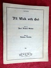 I'LL  WALK  WITH  GOD   WORDS BY  PAUL FRANCIS  WEBSTER   VINTAGE SHEET MUSIC