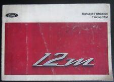 FORD Taunus P6 2 M 1.3-1.5 2/4 porte-coupé-SW-Van uso manutenzione istruzione