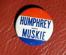 HUMPHREY/MUSKIE BUTTON 1968 Presidential Campaign - Vintage Political button