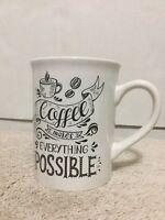 Royal Norfolk Coffee Mug Coffee Makes Everything Possible White Black Letters