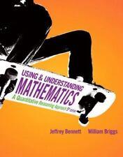 Using and Understanding Mathematics: A Quantitative Reasoning Approach (5th Edit
