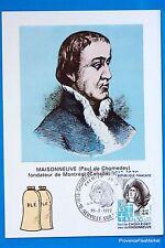 MAISONNEUVE FONDATEUR DE MONTREAL    FRANCE  Carte Postale Maximum FDC Yt C 1706