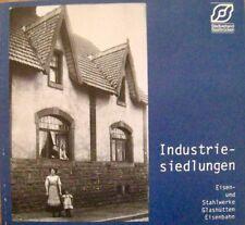 Industriesiedlungen Eisen- und Stahlwerke Glashütten Eisenbahn Saar 1989