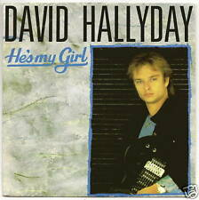 HALLYDAY David 45T HE'S MY GIRL - CHURCH OF THE POISON SPIDER -SCOTTIBROS 888824