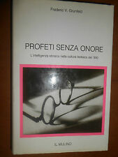 FREDERIC V.GRUNFELD- PROFETI SENZA ONORE-