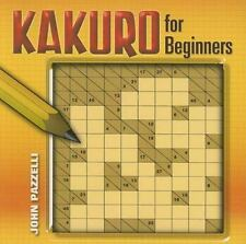 Kakuro for Beginners (Dover Recreational Math) Pazzelli, John Paperback