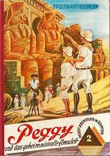 Peggy und das geheimnisvolle Amulett Edeltraut Elchlep (Abenteuer in Ägypten II)