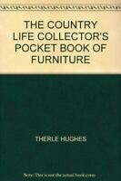 , THE COUNTRY LIFE COLLECTOR'S POCKET BOOK OF FURNITURE, Very Good, Hardcover