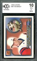 2000 Aurora #84 Tom Brady Rookie Card BGS BCCG 10 Mint+