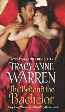 The Bed & the Bachelor by Tracy Anne Warren (2011) New!