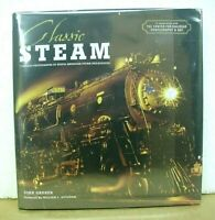 Classic Steam Timeless Photographs of North American Railroading 2009 HB/DJ