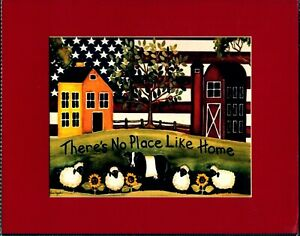 THERE IS NO PLACE LIKE HOME PRINT, 11X14 MATTED AND BACKED, READY TO FRAME