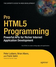 Pro Html5 Programming: Powerful Apis for Richer I. by Lubbers, Peter Paperback