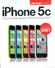 iPhone 5c - Your Complete Guide to iPhone 5C and iOs7 (Instant Expert),Uncooked