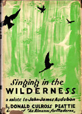 Donald Culross Peattie / Singing in the Wilderness Salute to John James 1935