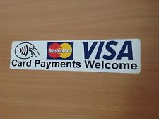 CARD PAYMENTS WELCOME STICKERS SIGNS X 2 VISA MASTERCARD CONTACTLESS LARGE