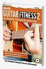 Akustik Guitar Fitness 2 Trainingsplan für schnellen Erfolg mit Akustikgitarre for sale