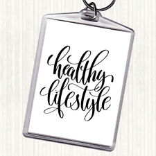 White Black Healthy Lifestyle Quote Bag Tag Keychain Keyring