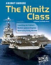 Aircraft Carriers: The Nimitz Class (Edge Books, War Machines)-ExLibrary