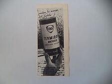 advertising Pubblicità 1962 FINA TERMIDOR ANTIGELO