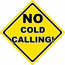 No Cold Calling House Window Sign