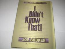 I Didn't Know That: Torah News U Can Use by Joe Bobker