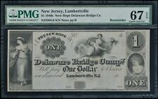 1840's New Hope Delaware Bridge Co. Obsolete Remainder $1 PMG 67 EPQ
