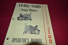 Gehl 1540 1580 Forage Blower Operator's Manual BVPA