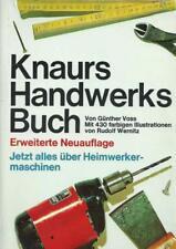 Knaurs Handwerksbuch Erweiterte Auflage 1972 G. Voss Heimwerkermaschinen..TOP!