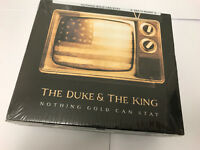 Nothing Gold Can Stay ~ The Duke & the King  CD NEW SEALED 626570600602