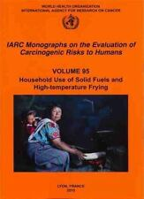 Household Use of Solid Fuels and High Temperature Frying (IARC Monographs on the