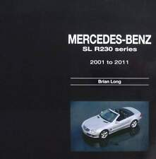 BOEK/LIVRE : MERCEDES BENZ SL - R230 SERIE 2001 - 2011 (cabrio,sport,collection