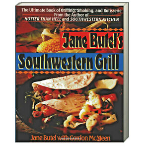 Jane Butel's Southwestern Grill by Jane Butel and Gordon McMeen (Paperback)