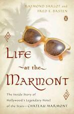 LIFE AT THE MARMONT - SARLOT, RAYMOND/ BASTEN, FRED E. - NEW PAPERBACK BOOK