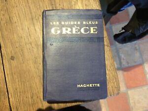 Guide bleu HACHETTE - 1911 - GRECE, no michelin