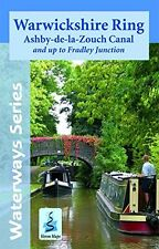Warwickshire Ring & Ashby Canal: And Up to Fradley Junction (Waterways Series) N