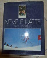 ROLLY MARCHI - NEVE E LATTE - SNOW AND MILK - PALMALAT ANNO: 1979 AUTOGRAFO (YM)